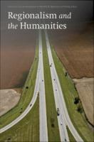 Cover image for Regionalism and the Humanities