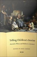 Cover image for Telling children's stories narrative theory and children's literature