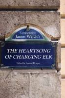 Cover image for Companion to James Welch's The heartsong of Charging Elk
