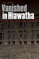 Cover image for Vanished in Hiawatha The Story of the Canton Asylum for Insane Indians