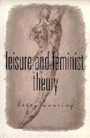 Cover image for Leisure and feminist theory