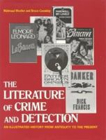 Cover image for The Literature of crime and detection : an illustrated history from antiquity to the present