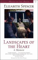 Cover image for Landscapes of the Heart A Memoir
