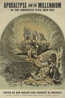 Cover image for Apocalypse and the Millennium in the American Civil War Era