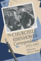 Cover image for The Churchill-Eisenhower correspondence, 1953-1955