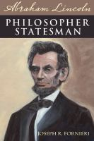 Cover image for Abraham Lincoln, Philosopher Statesman