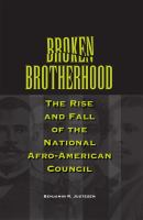 Cover image for Broken Brotherhood The Rise and Fall of the National Afro-American Council