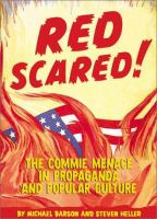 Cover image for Red scared! : the commie menace in propaganda and popular culture