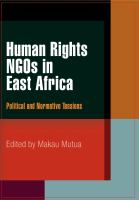 Cover image for Human Rights NGOs in East Africa Political and Normative Tensions