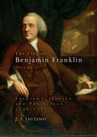 Cover image for The Life of Benjamin Franklin, Volume 3 Soldier, Scientist, and Politician, 1748-1757
