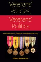 Cover image for Veterans' Policies, Veterans' Politics New Perspectives on Veterans in the Modern United States