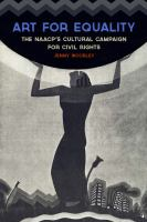 Cover image for Art for Equality The NAACP's Cultural Campaign for Civil Rights