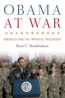 Cover image for Obama at War Congress and the Imperial Presidency