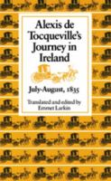 Cover image for Alexis de Tocqueville's journey in Ireland, July-August, 1835