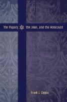 Cover image for The Papacy, the Jews, and the Holocaust