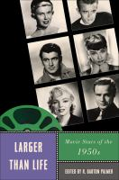 Cover image for Larger than life movie stars of the 1950s