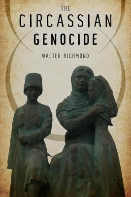 Cover image for The Circassian Genocide