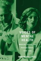 Cover image for Voices of Mental Health Medicine, Politics, and American Culture, 1970-2000
