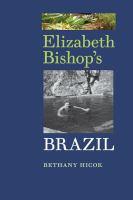 Cover image for Elizabeth Bishop's Brazil