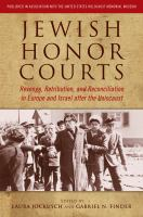 Cover image for Jewish Honor Courts Revenge, Retribution, and Reconciliation in Europe and Israel after the Holocaust