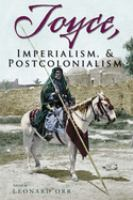 Cover image for Joyce, imperialism, & postcolonialism