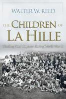 Cover image for The Children of La Hille Eluding Nazi Capture during World War II