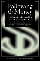 Cover image for Following the Money The Enron Failure and the State of Corporate Disclosure
