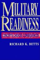 Cover image for Military readiness : concepts, choices, consequences