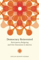 Cover image for Democracy Reinvented Participatory Budgeting and Civic Innovation in America