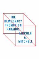 Cover image for The Democracy Promotion Paradox
