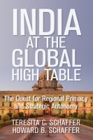 Cover image for India at the Global High Table The Quest for Regional Primacy and Strategic Autonomy