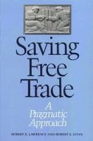 Cover image for Saving free trade : a pragmatic approach