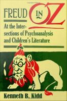 Cover image for Freud in Oz at the intersections of psychoanalysis and children's literature