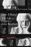 Cover image for Here I Stand The Life and Legacy of John Beecher