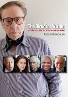 Cover image for The director within storytellers of stage and screen