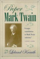 Cover image for Proper Mark Twain
