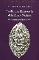 Cover image for Conflict and harmony in multi-ethnic societies : an international perspective