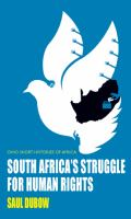 Cover image for South Africa's Struggle for Human Rights The History of Rights in South Africa