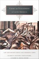 Cover image for Crime and punishment in Latin America law and society since late colonial times