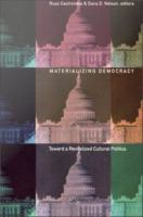 Cover image for Materializing democracy toward a revitalized cultural politics