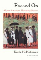 Cover image for Passed on African American mourning stories : a memorial collection