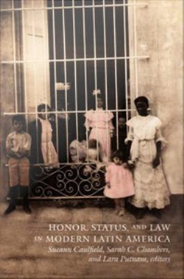 Cover image for Honor, status, and law in modern Latin America