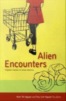 Cover image for Alien encounters popular culture in Asian America