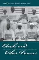 Cover image for Obeah and other powers the politics of Caribbean religion and healing