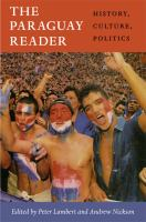 Cover image for The Paraguay reader history, culture, politics