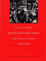 Cover image for Revolutionary news the press in France, 1789-1799