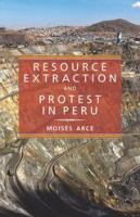 Cover image for Resource Extraction and Protest in Peru