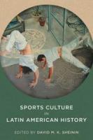 Cover image for Sports Culture in Latin American History