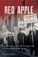 Cover image for Red apple : communism and McCarthyism in Cold War New York