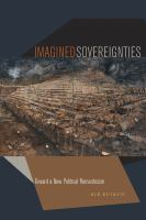 Cover image for Imagined Sovereignties : Toward a New Political Romanticism